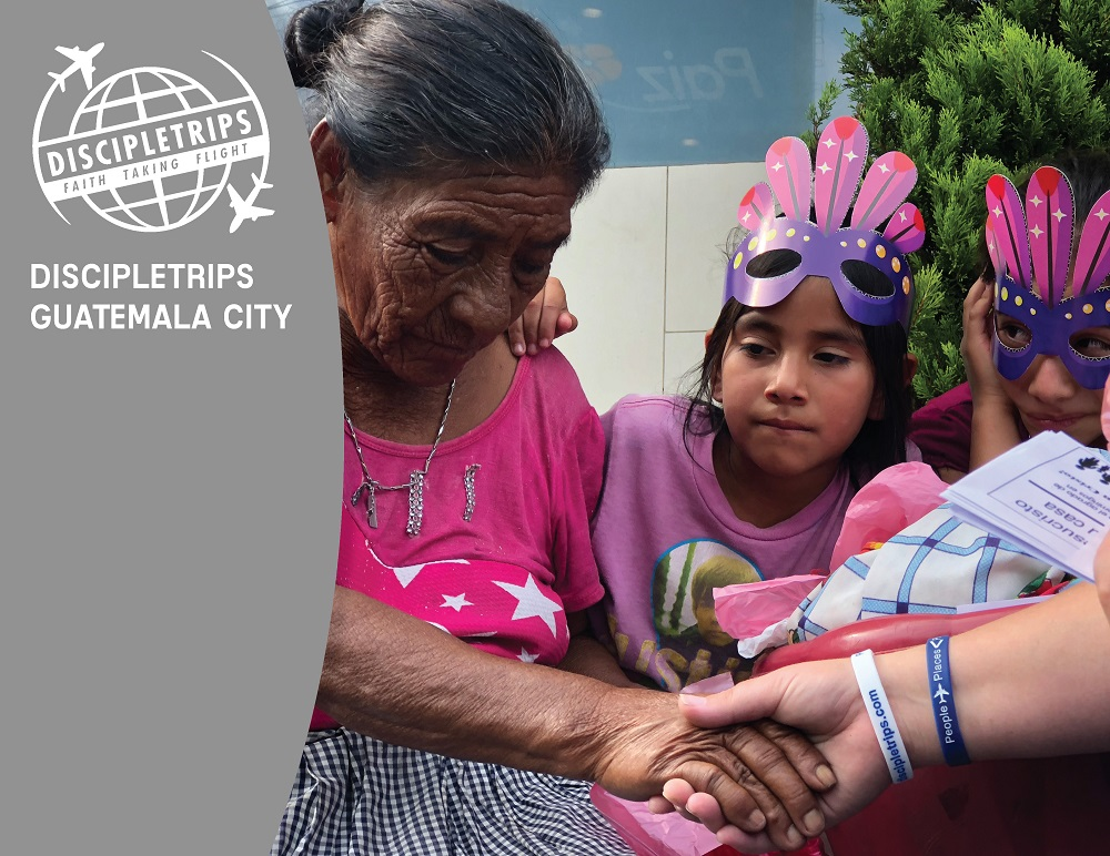 DiscipleTrips in Guatemala City